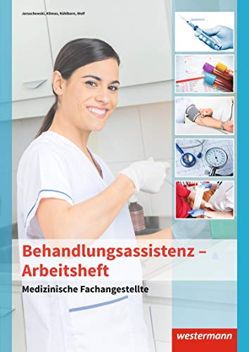 9783142396071: Medizinische Fachangestellte. Arbeitsheft. Behandlungsassistenz: Behandlungsassistenz: Arbeitsheft