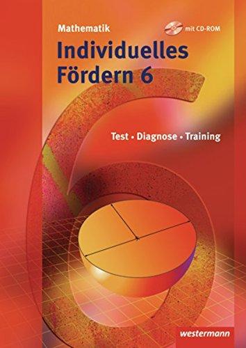 Individuelles Fördern 6. Mathematik Fördermaterialien - Ausgabe 2009