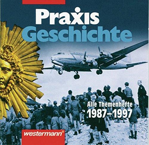 9783143660102: Praxis Geschichte: Digitales Archiv 1987-1997
