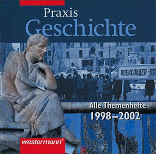 9783143660157: Praxis Geschichte: Digitales Archiv 1998 - 2002