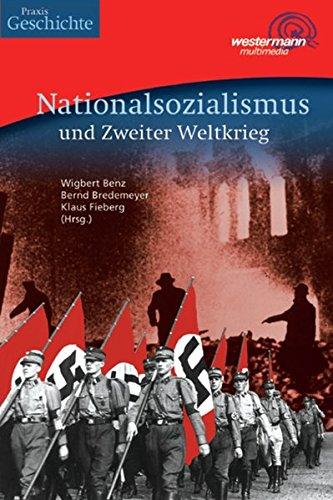 Nationalsozialismus und 2. Weltkrieg. CD-ROM f�r Windows 95/98/2000/NT/ME/...