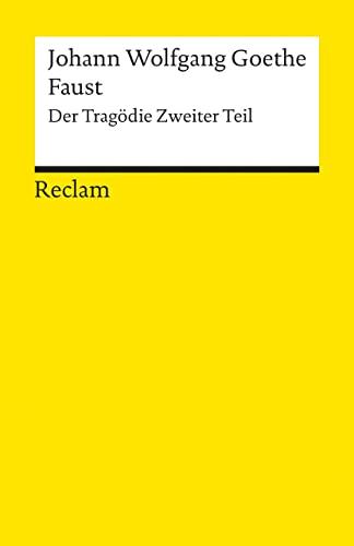 9783150000021: Faust. Der Tragödie zweiter Teil
