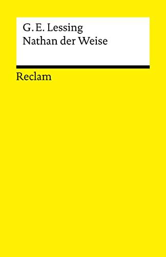 Nathan Der Weise: Gotthold Ephraim Lessing