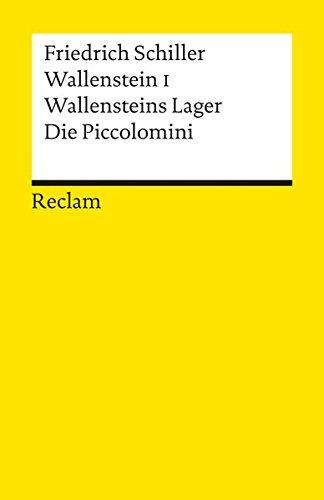 Friedrich Schiller - Wallenstein I. Wallensteins Lager.: Friedrich Schiller, Kurt
