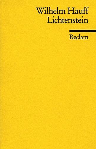 9783150000854: Lichtenstein: Romantische Sage aus der württembergischen Geschichte (Universal-Bibliothek) (German Edition)