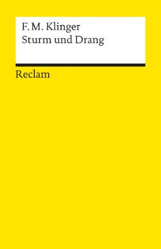 9783150002483: Sturm und Drang: Ein Schauspiel. Mit e. Anh. z. Entstehungs- u. Wirkungsgeschichte (Universal-Bibliothek, Nr. 248/248a) (German Edition)