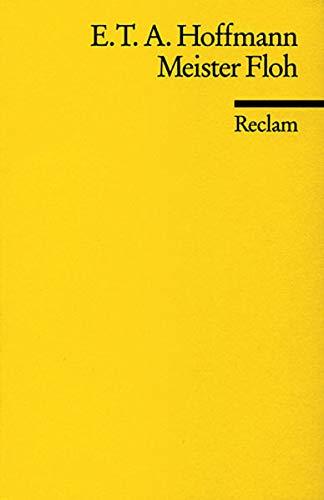 Meister Floh (Reclams Universal-Bibliothek): T A Hoffmann,