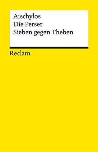 Aischylos Die Perser. Sieben gegen Theben.[Neubuch] - Aischylos und Emil Staiger