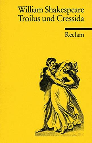 Troilus und Cressida: Trauerspiel in fünf Akten: Shakespeare, William
