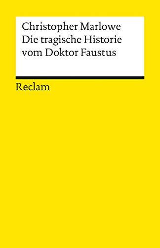 Die tragische Historie vom Doktor Faustus.: Christopher Marlowe