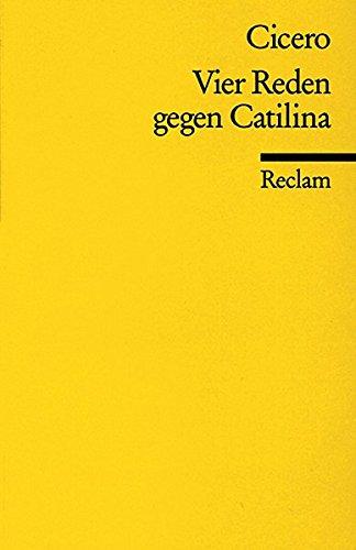 9783150012369: Vier Reden gegen Catilina