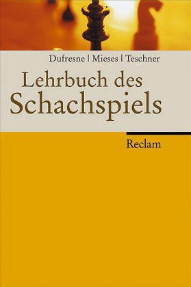 9783150014080: Lehrbuch des Schachspiels