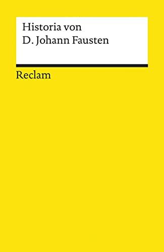 HISTORIA VON D. JOHANN FAUSTEN. Text des Druckes von 1587, modernisiert.: Benz, Richard (Hrsg.)