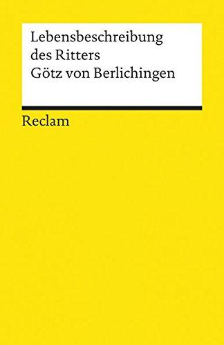 9783150015568: Die Lebensbeschreibung des Ritters Götz von Berlichingen