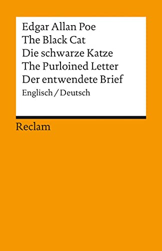 9783150017036: The Black Cat /Die schwarze Katze /The Purloined Letter /Der entwendete Brief