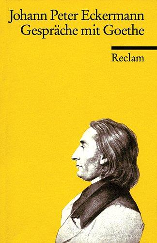 9783150020029: Gespräche mit Goethe in den letzten Jahren seines Lebens
