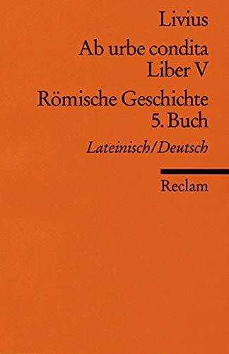 9783150020357: Ab urbe condita. Liber V / Römische Geschichte. 5. Buch