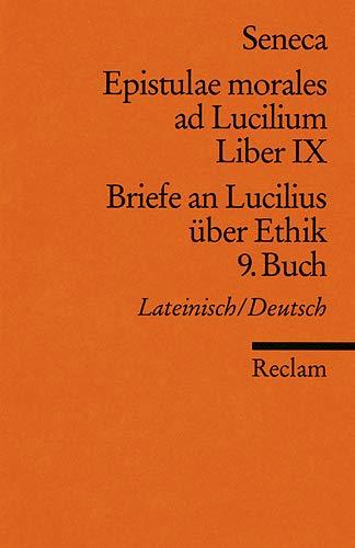 9783150021415: Briefe an Lucilius über Ethik. 09. Buch / Epistulae morales ad Lucilium. Liber 9