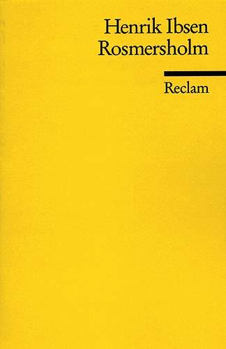 Rosmersholm: Ibsen, Henrik
