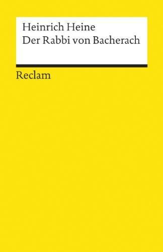 Der Rabbi Von Bacherach: Heinrich Heine
