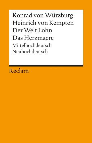 Der Welt Lohn Das Herzmaere (German Edition): Wuzburg