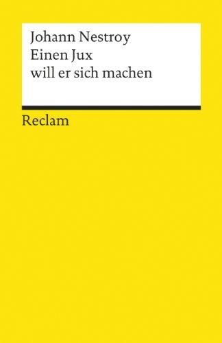 9783150030417: Einen Jux Will Er Sich Machen (German Edition)