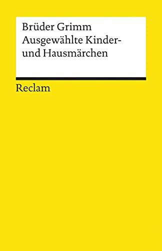Ausgewahlte Kinder- Und Hausmarchen (German Edition): Grimm