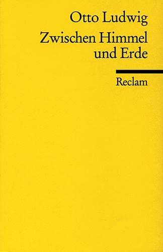 Zwischen Himmel und Erde.): Ludwig, Otto: