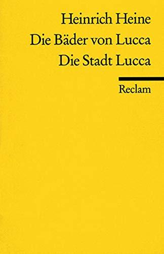9783150036020: Die Bäder von Lucca / Die Stadt Lucca.