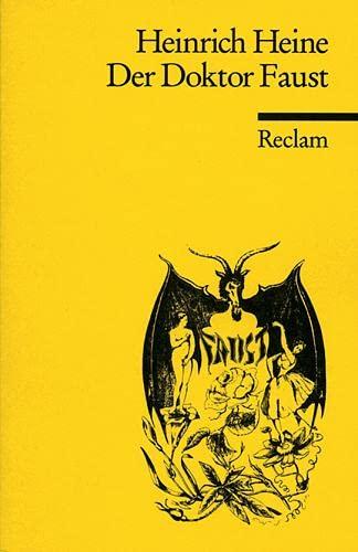 9783150036051: Der Doktor Faust: Ein Tanzpoem nebst kuriosen Berichten über Teufel, Hexen und Dichtkunst