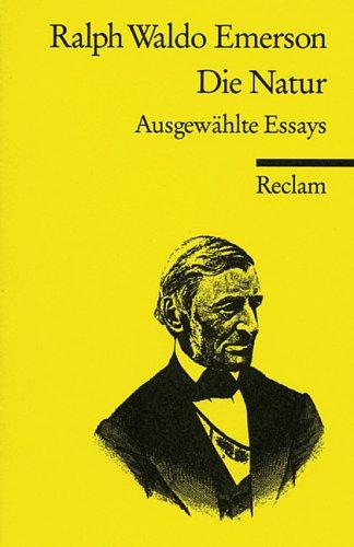 9783150037027: Die Natur. Ausgewählte Essays.