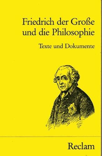 9783150037720: Friedrich der Grosse und die Philosophie. Texte und Dokumente