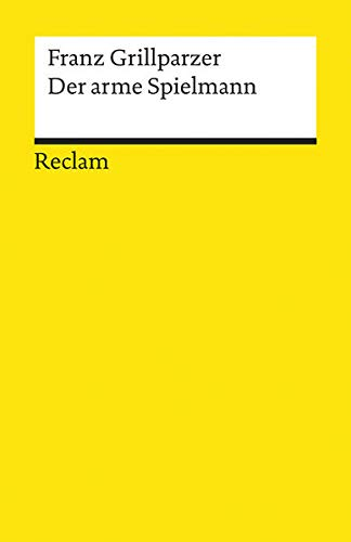 Der Arme Spielmann (German Edition): Grillparzer