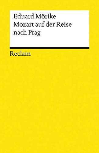 9783150047415: Mozart auf der Reise nach Prag