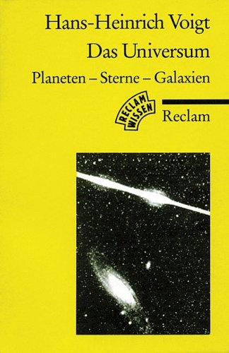 Das Universum : Planeten - Sterne -: Voigt, Hans-Heinrich: