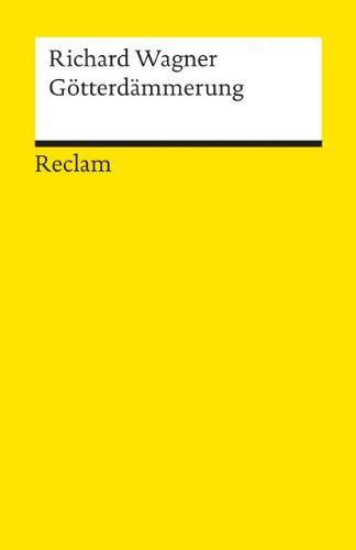 9783150056448: G�tterd�mmerung. Dritter Tag. Der Ring des Nibelungen: Textbuch mit Varianten der Partitur