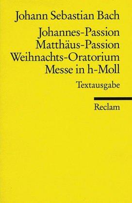 Matthäus- Passion / Johannes- Passion / Weihnachts-