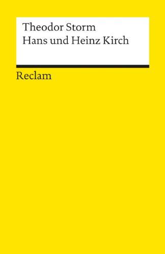 Hans und Heinz Kirch: Novelle: Storm, Theodor