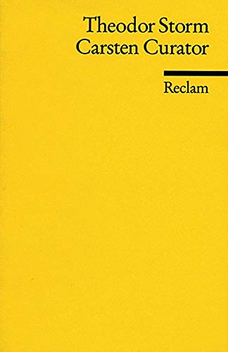 Carsten Curator: Novelle: Storm, Theodor
