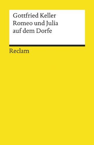 9783150061725: Romeo Und Julia Auf Dem Dorfe (German Edition)