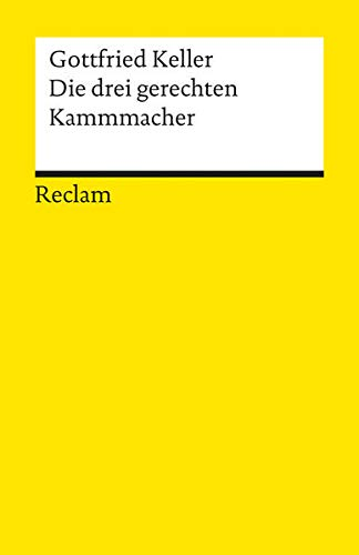 Die Drei Gerechten Kammacher (German Edition) (3150061733) by Keller