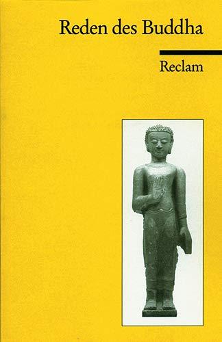 9783150062456: Reden des Buddha: Aus dem Palikanon (Universal-Bibliothek) (German Edition)