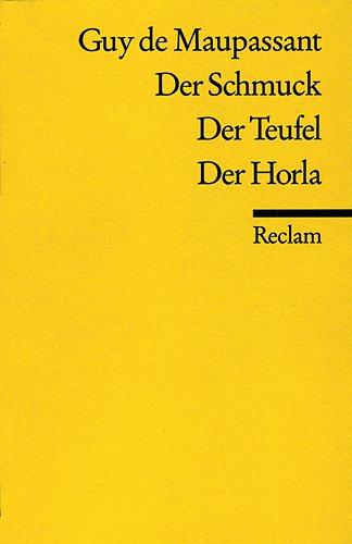 9783150067956: Der Schmuck / Der Teufel / Der Horla