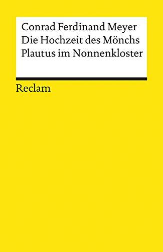 Die Hochzeit des Mönchs - Plautus im: Meyer, Conrad Ferdinand