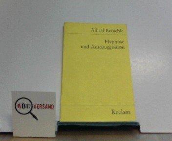 9783150070284: Hypnose und Autosuggestion