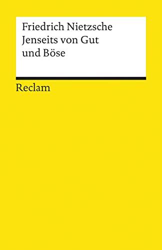 9783150071144: Jenseits von Gut und Böse: Vorspiel einer Philosophie der Zukunft: Jenseits Von Gut Und Bose