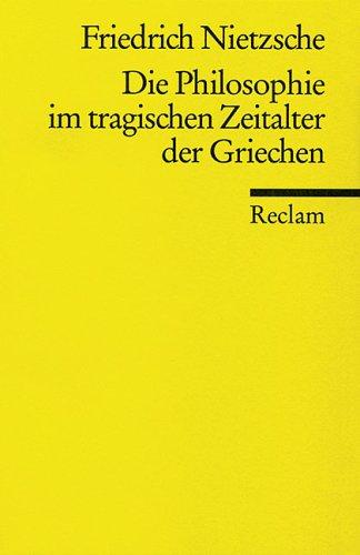9783150071335: Die Philosophie Im Tragischen Zeitalter Der Griechen