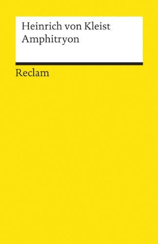 Amphitryon: Ein Lustspiel nach Molière: Kleist, Heinrich von