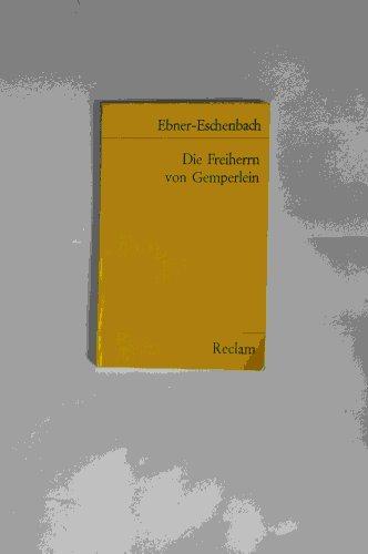 Die Freiherrn von Gemperlein.: von Ebner-Eschenbach, Marie: