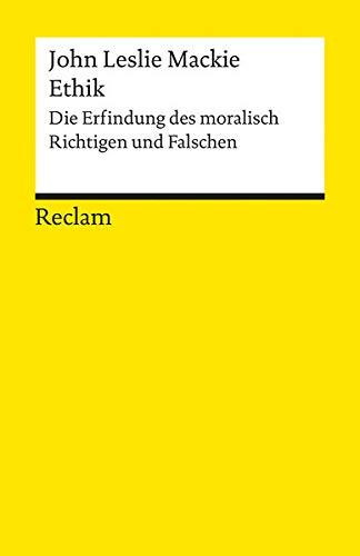 9783150076804: Ethik: Auf der Suche nach dem Richtigen und Falschen
